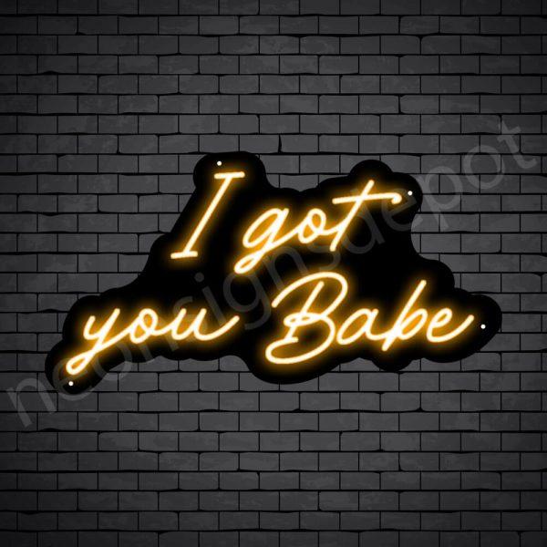 Phrases Neon Sign I Got You Baby Black - Orange