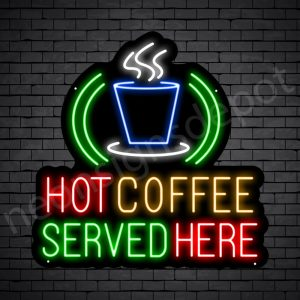 Coffee Neon Sign Hot Coffee Served Here Black 24x24