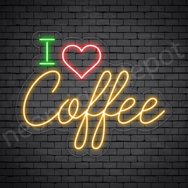 Coffee Neon Sign I Love Coffee Transparent 30x24