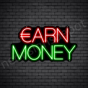 Earn Money Neon Sign - black