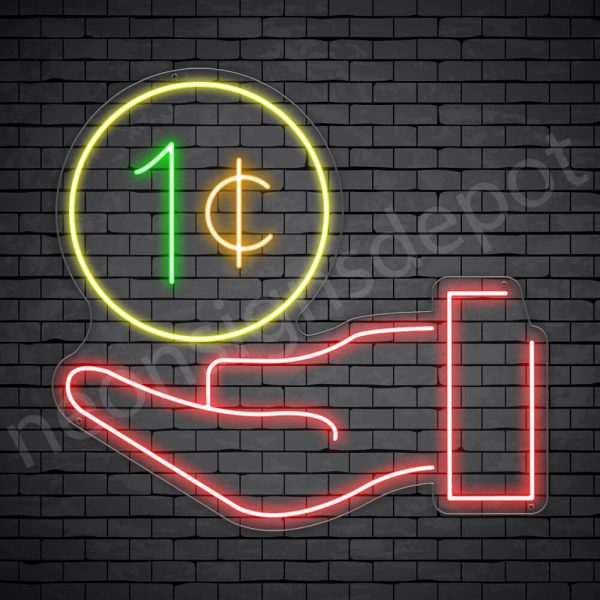 Hand One Cent Neon Sign - transparent