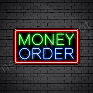 Money Order Neon Sign - black