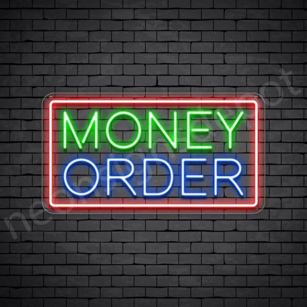 Money Order Neon Sign - transparent