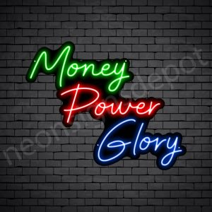 Money Power Glory Neon Sign - black