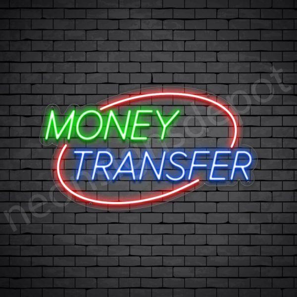 Money Transfer Neon Sign - transparent