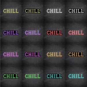 Chill V1 Neon Sign