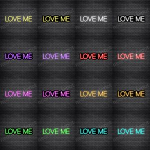 Love Me V1 Neon Sign