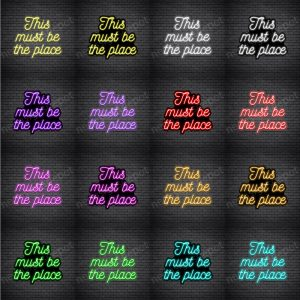 This Must Be The Place V4 Neon Sign