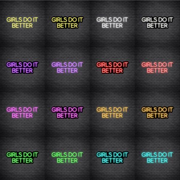 Girls Do It Better V3 Neon Sign