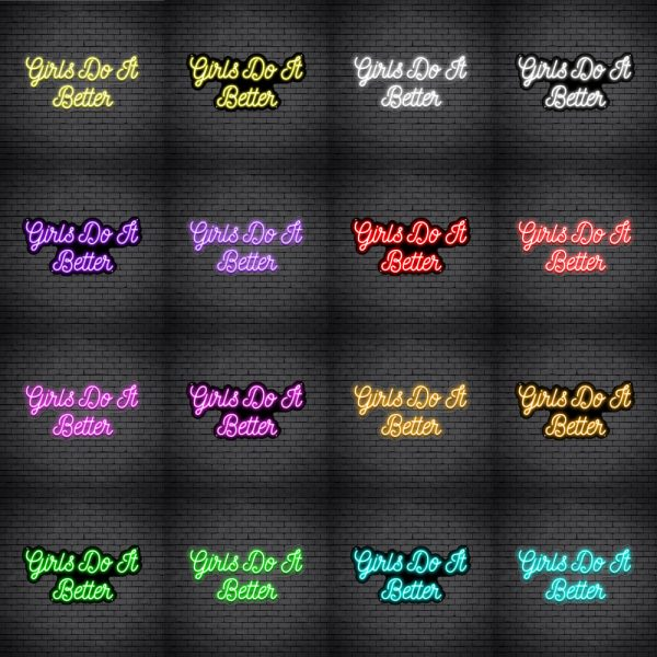 Girls Do It Better V4 Neon Sign