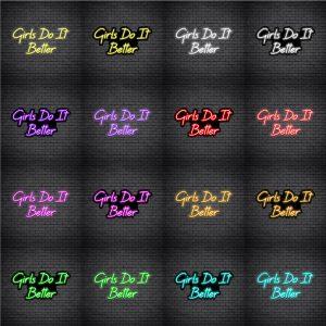 Girls Do It Better V5 Neon Sign