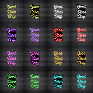 Good Vibes Only V4 Neon SignGood Vibes Only V4 Neon Sign