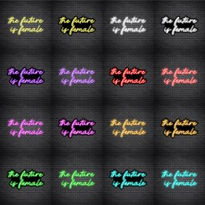 The Future Is Female V1 Neon Sign