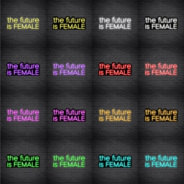 The Future Is Female V3 Neon Sign