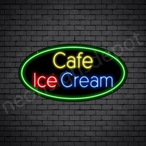 Cafe Ice cream V1 Neon Sign